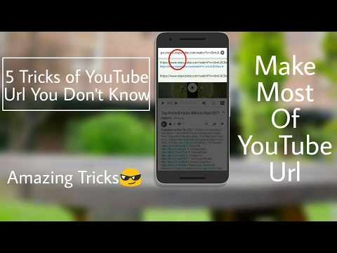 5 YouTube URL Tricks You Should Know About